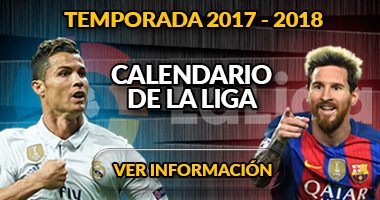Calendario de la liga Santander - Temporada 2017 2018 - Real Madrid - FC Barcelona
